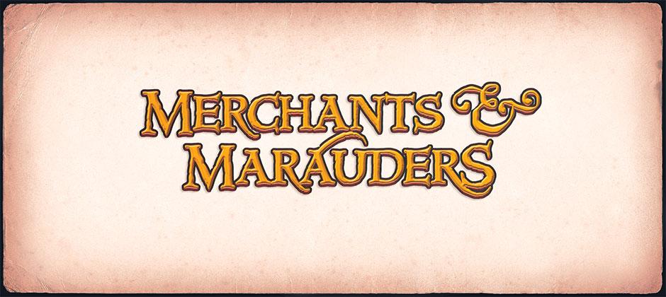 Merchants and Marauders