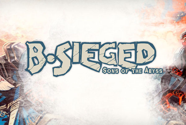 B.Sieged: Sons of the Abyss